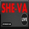 She-Va Live