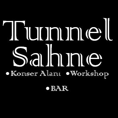 Tunnel Sahne