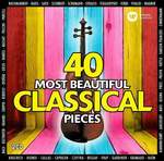 Various Artists   40 MOST BEAUTIFUL CLASSICAL PIECES